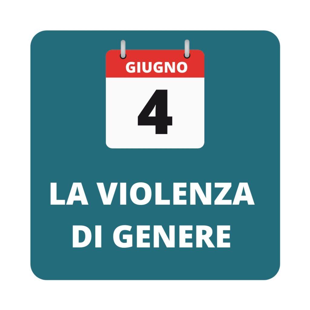 4 giugno: la violenza di genere
