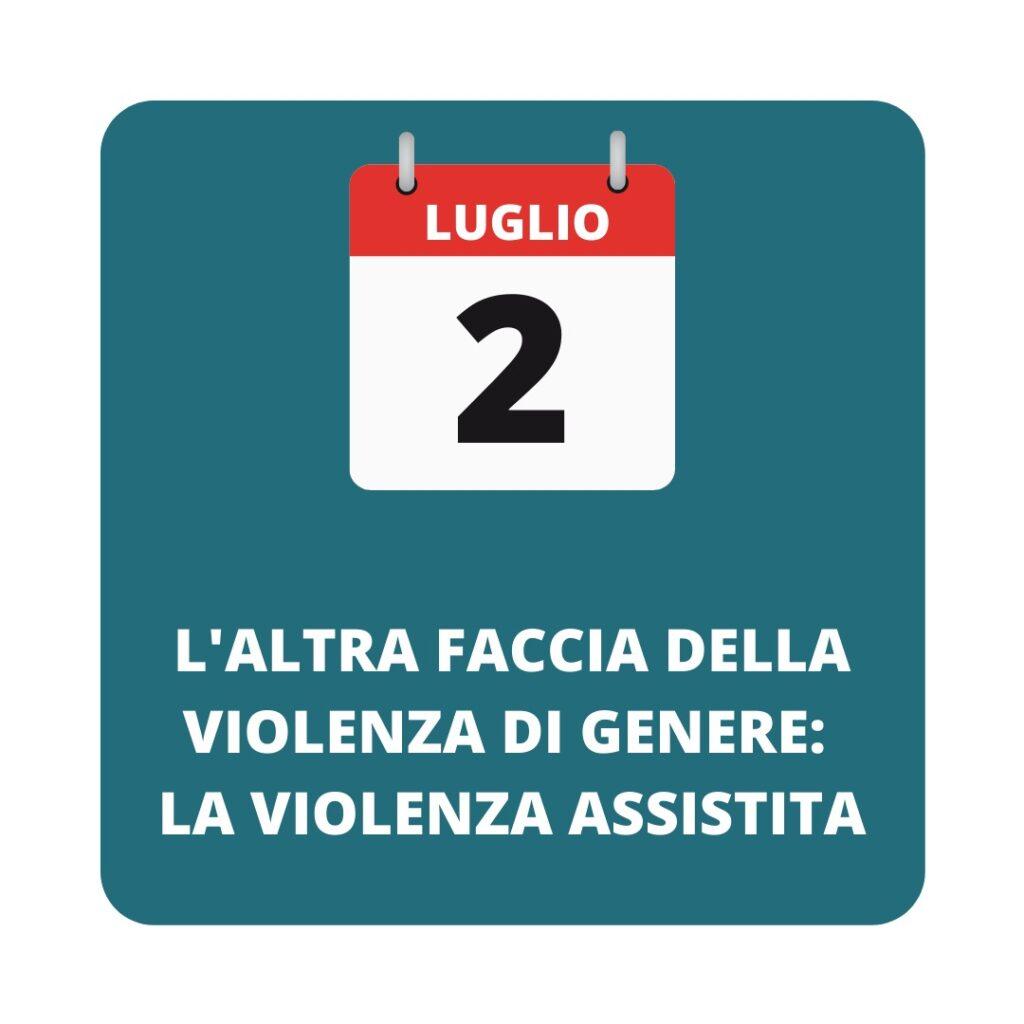 2 luglio: l'altra faccia della violenza di genere: la violenza assistita